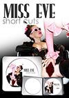 Miss Eve Short Cuts