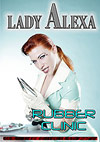 Lady Alexa: The Rubber Clinic