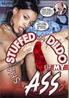 She Stuffed a Dildo Up My Ass 3