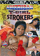American T-Girl Strokers by Robert Hill