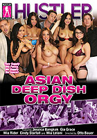 Asian Deep Dish Orgy by Hustler