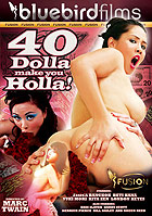 40 Dolla Make You Holla DVD