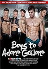 Boys To Adore Galore
