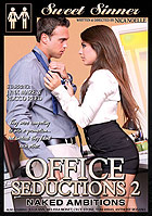 Office Seductions 2: Naked Ambitions by Sweet Sinner