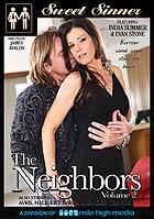 The Neighbors 2 by Sweet Sinner
