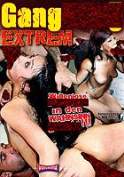 Gangbang Extrem