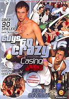 Guys Go Crazy 16 - Casino Anal by eromaxx