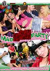 """Mad Sex Party - Geburtstagskuchenf�llung """"Spezial"""" & Gartenfeier unter Freunden"""