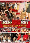 """Drunk Sex Orgy - Dorfdisco """"Zur V�gelei"""""""