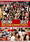 Drunk Sex Orgy - Der Titten-Schwung-Palast