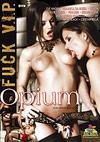 Fuck V.I.P. - Opium
