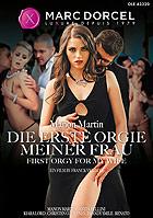 Die erste Orgie meiner Frau DVD
