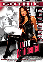 Latex Confidential by Gothic