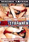 Extrem - Sex-Tyrannen