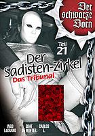 Der Sadisten Zirkel 21 Das Tribunal DVD