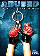 Abused Gequaelt und benutzt DVD