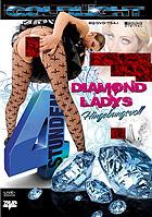 Diamond Ladys 4 Stunden