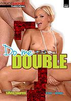 Do Me Double DVD