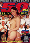 50 Man Semen Slam