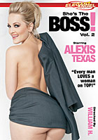 Alexis Texas in Shes The Boss 2