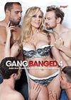Gangbanged 4