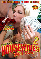 Housewives Need Cash 2 by Freaky Deaky