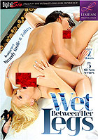 Wet Between Her Legs by Lesbian Provocateur