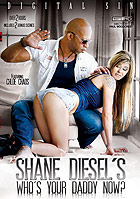 Shane Diesels Whos Your Daddy Now DVD