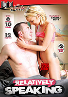 Relatively Speaking - 2 Disc Set by Digital Sin