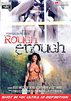 Rough Enough - 2 Disc Set by Kelly Madison Productions