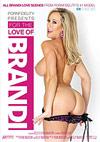 For The Love Of Brandi - 2 Disc Set
