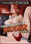 Nobody Does It Redder 4