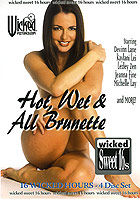 Hot, Wet & all Brunette - 4 DVDs