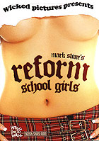 Reform School Girls by Wicked Pictures