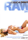 Jessica Drake: RAW  -  2 Disc Set