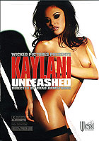Kaylani UNLEASHED by Wicked Pictures