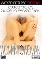 Jessica Drakes Guide To Wicked Sex Woman To Woman DVD