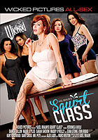 Squirt Class by Wicked Pictures