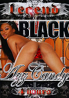 Black Azz Candy - 4h