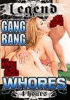 Gang Bang Whores - 4h