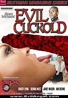 Evil Cuckold by Evil Angel - Sean Michaels