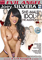 She-Male Idol: The Auditions by Evil Angel - Joey Silvera