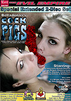 Belladonnas Cock Pigs - Special Extended 2-Disc Set by Evil Angel - Belladonna