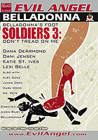 Belladonnas Foot Soldiers 3 Dont Tread On Me