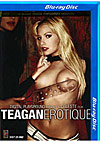 Teagan: Erotique - Blu-ray Disc