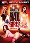 Stoya in Bad Girls
