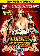 Alexis Texas in Kayden Kross Losing Kayden  DVD + Blu ray Combo Pa