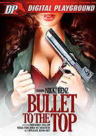 Dani Daniels in Bullet To The Top
