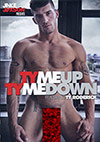 Ty Me Up Ty Me Down