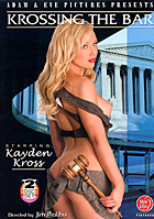 Kayden Kross in Krossing The Bar  2 Disc Set